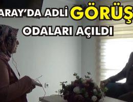 AGO (adli görüşme odası) Aksaray Adliyesi'nde açıldı