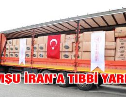 Türkiye, İran'a yardım elini uzattı.