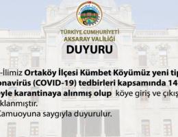 Aksaray İli Ortaköy İlçesi Kümbet Köyü karantina altına alındı