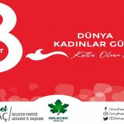 """Başkan Dilmaç'ın """"8 Mart Dünya Emekçi Kadınlar Günü"""" mesajı"""