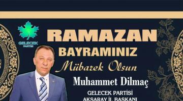 """Muhammet Dilmaç """"Ramazan Bayramınız mübarek Olsun"""""""